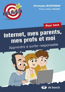 Internet, mes parents, mes profs et moi